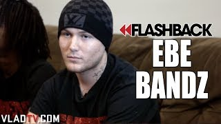 EBE Bandz on His Dad Getting Locked Up When He Was Born (Flashback)