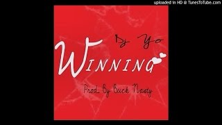 Download DJ Yo - Winning (Prod. by Buck Nasty) Mp3