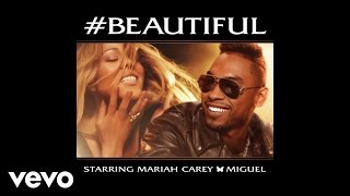 Mariah Carey - #Beautiful (Audio) ft. Miguel('Me. I Am Mariah... The Elusive Chanteuse' Available Now iTunes Deluxe LINK: http://smarturl.it/MariahDlx iTunes Standard LINK: http://smarturl.it/Mariah The ..., 2013-05-06T23:20:08.000Z)