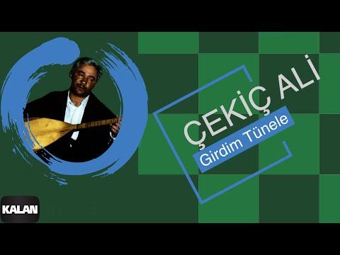 Çekiç Ali - Girdim Tünele - [ Kızılırmak © 1999 Kalan Müzik ]