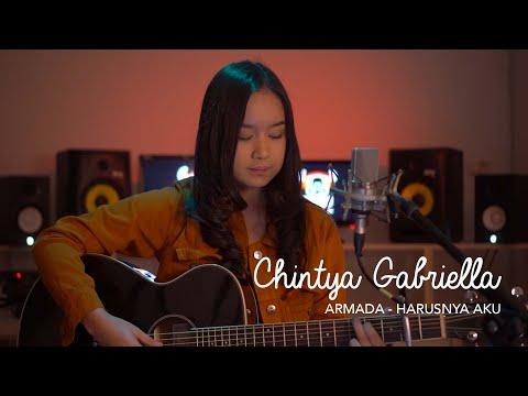 Harusnya Aku - Armada (Chintya Gabriella Cover)
