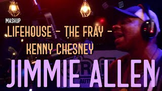 Jimmie Allen - Kenny Chesney - Lifehouse -The Fray MASHUP
