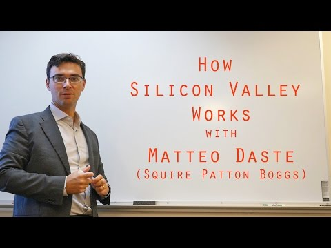 Matteo Daste (Silicon Valley Lawyer) Explains Startup Funding in Silicon Valley