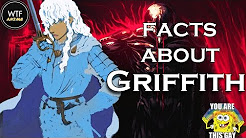 Anime #1- 14 Facts About Griffith