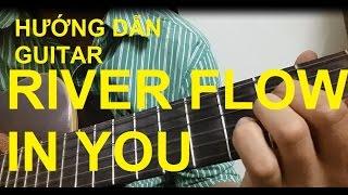 [Thành Toe] Hướng dẫn River Flow in You Guitar(Tab Sungha Jung) - Phần 1