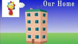 Наш дом. Английский язык для детей. Серия 2.