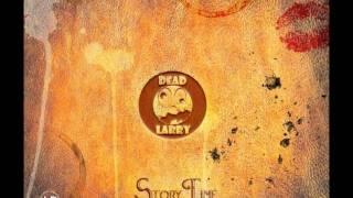 Dead Larry - Your Funky Friends