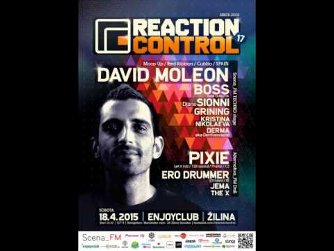 David Moleon @ Reaction Control 17 - 18.04.2015