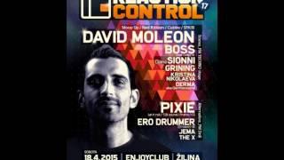 David Moleon @ Reaction Control 17 - 18.04.2015