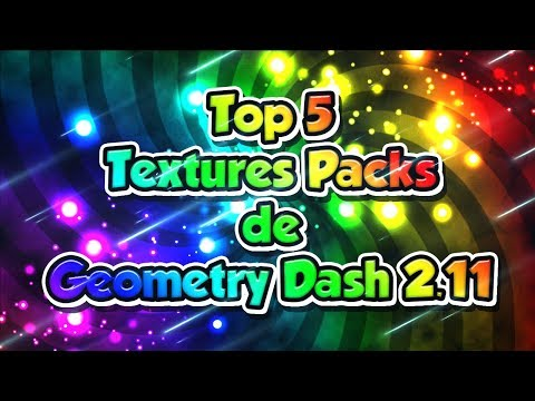 Top 5 Texture Packs De Geometry Dash 2.11 - AnthonyYT