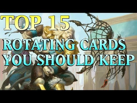 Mtg: Top 15 Rotating Cards You Should Keep