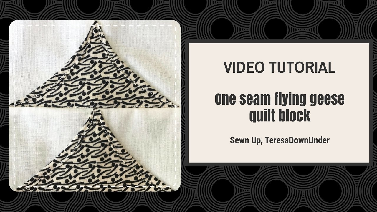 Video Tutorial 2 Minute One Seam Flying Geese Quilt Block