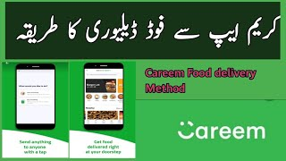 How to delivery food from Careem App | Complete details | APPS KI DUNYA | screenshot 1
