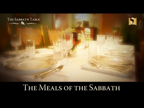 The Meals of the Sabbath
