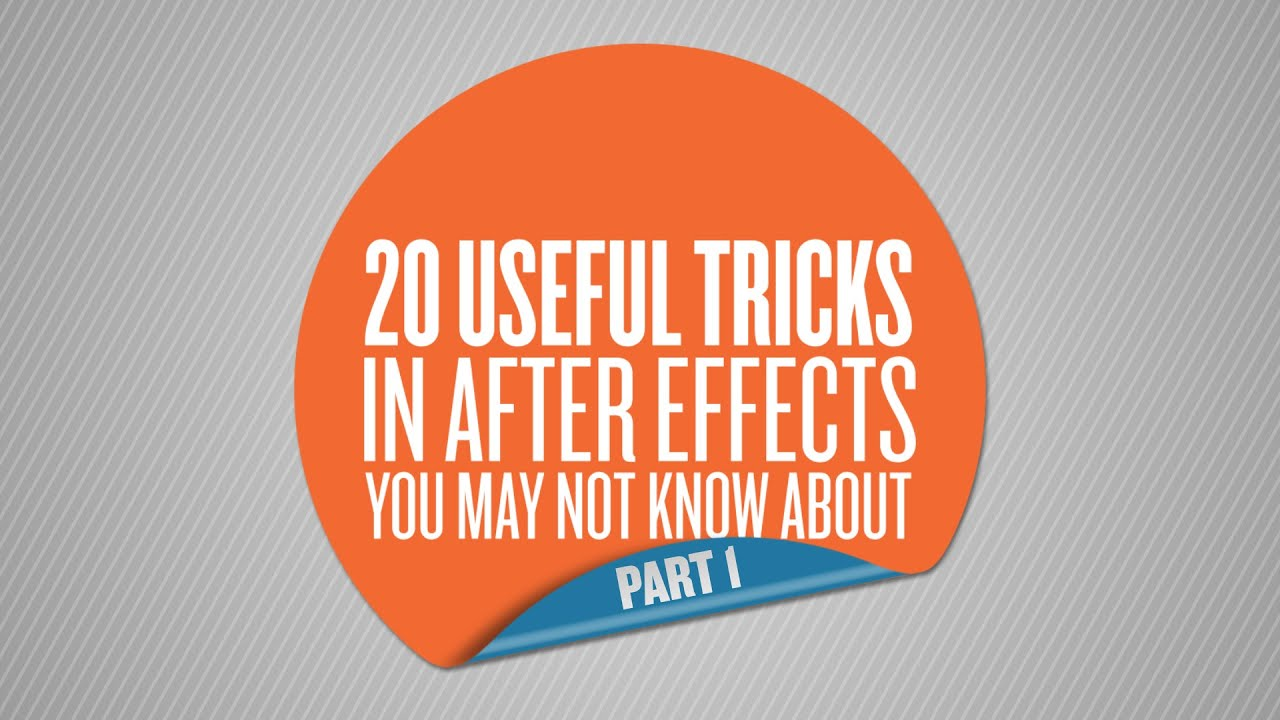 20 Useful After Effects Tricks You May Not Know - The Beat