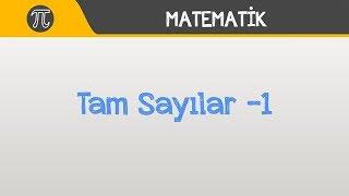 Matematik l Tam Sayılar -1 l 9. Sınıf l TYT