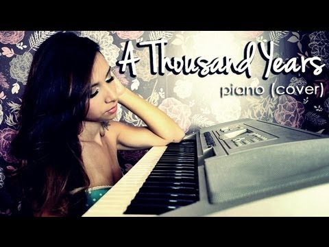 A Thousand Years - Piano (cover) ♥