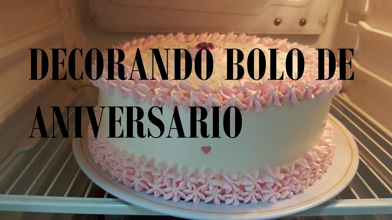 Bolo De Aniversário: DECORANDO BOLO DE ANIVERSARIO- SIMPLES
