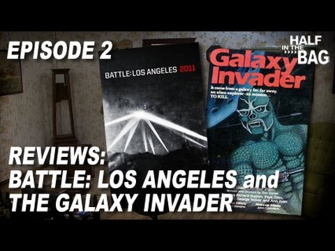 Half in the Bag Episode 2: Battle Los Angeles and Galaxy Invader