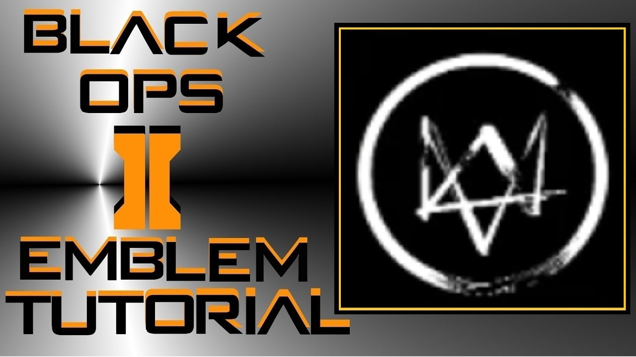 call of duty black ops 2 watch dogs logo emblem tutorial