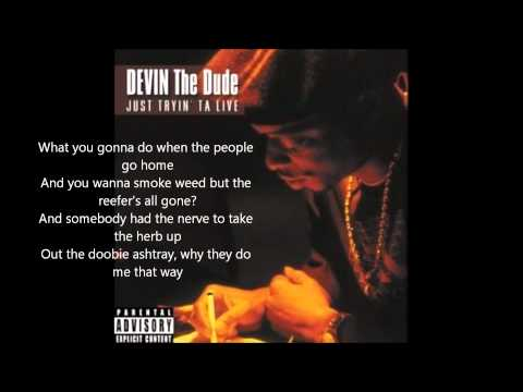 Devin the Dude- Doobie Ashtray (lyrics)