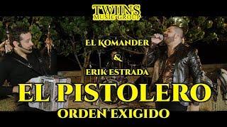 El Komander y Erik Estrada - El Pistolero (Orden Exigido) En Vivo Twiins Music Group