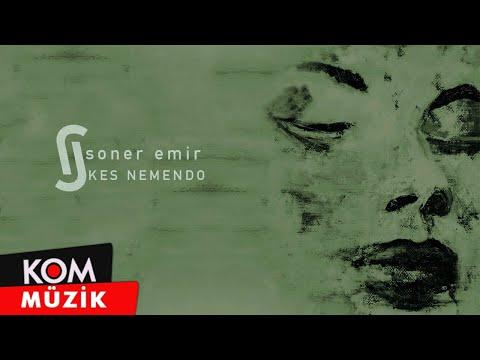 Soner Emir - Kes Nemendo (Official Audio © Kom Müzik)