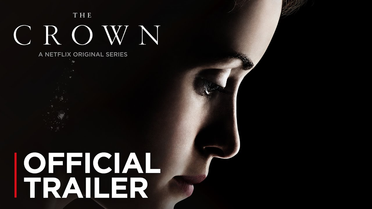 Download The Crown | Official Trailer | Netflix