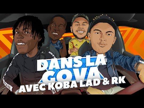 DANS LA GOVA avec RK & Koba LaD | 'Insolent' et 'VII' en EXCLU !