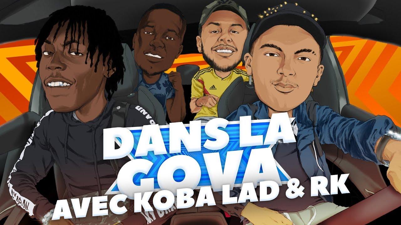 "DANS LA GOVA avec RK & Koba LaD | ""Insolent"" et ""VII"" en EXCLU !"