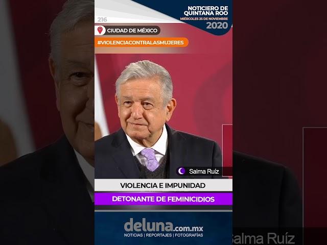 NOTICIERO DE QUINTANA ROO 25 DE NOVIEMBRE 2020