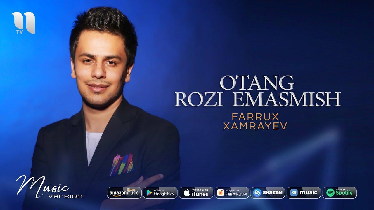 Farrux Xamrayev - Otang rozi emasmish (audio 2020)