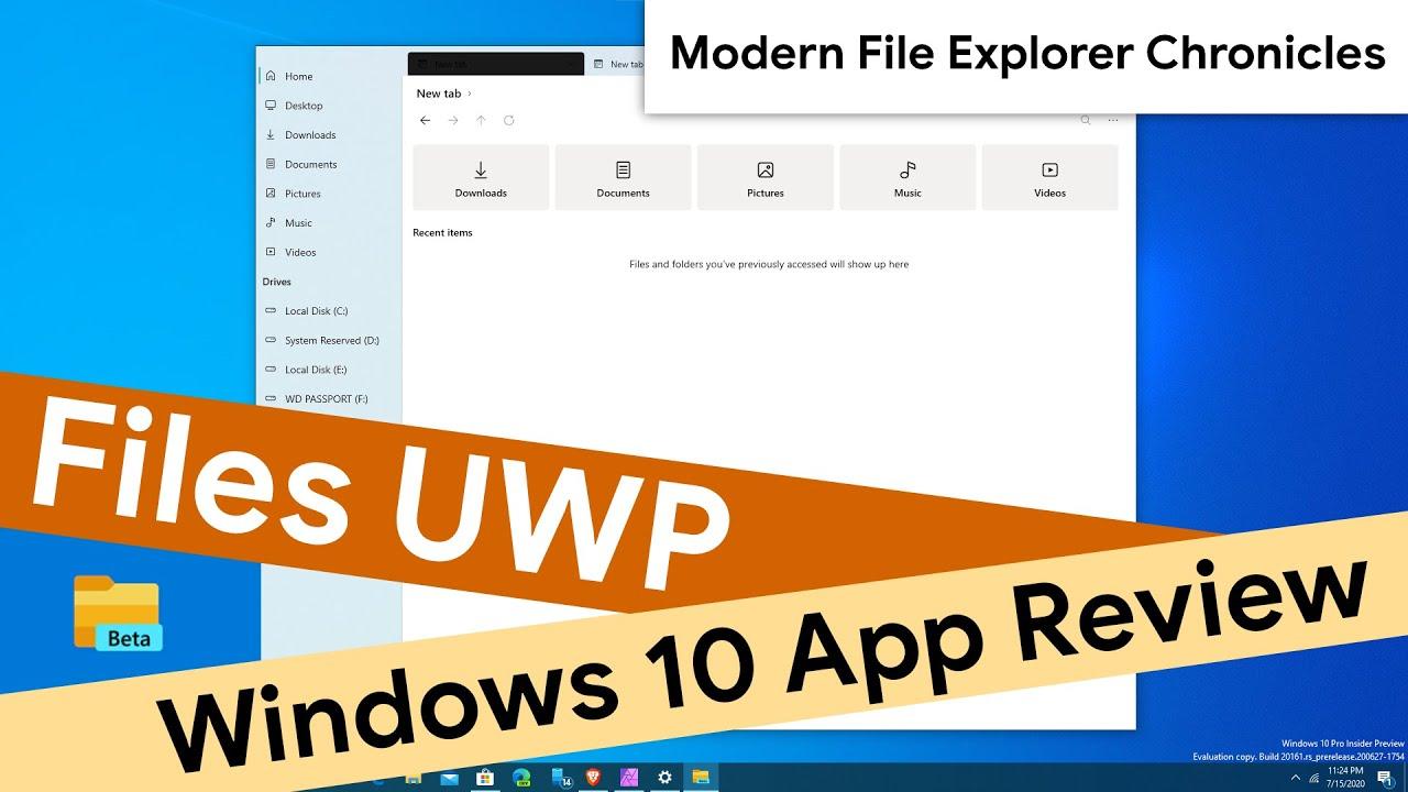 Download Files UWP Beta [Windows 10] | Modern File Explorer Chronicles