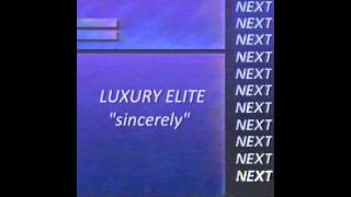 luxury elite : sincerely