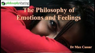 The Philosophy of Emotions and Feelings
