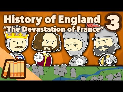 History of England - The Devastation of France - Extra History - #3