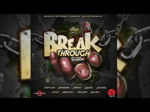Break Through Riddim Mix ▶FEB 2018▶ Popcaan,Kranium,Jafrass,Versatile & More (Markus Records)