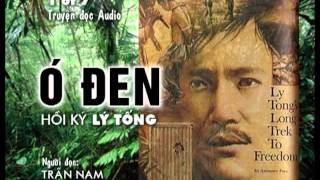 (1 of 7) Ó ĐEN Hồi Ký Lý Tống - Truyện đọc Audio