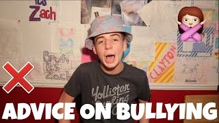 ADVICE ON BULLYING | Bruhitszach
