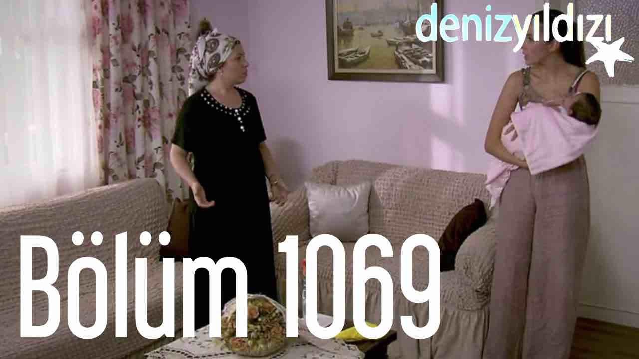 Deniz Yıldızı 1069. Bölüm