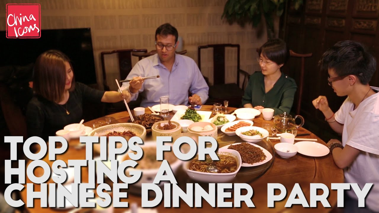 Hosting A Dinner Party top tips for hosting a chinese dinner party | a china icons video