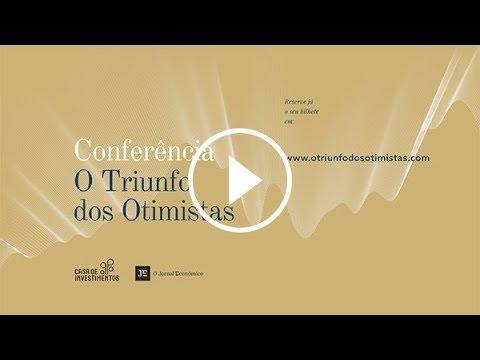 Conferência 'O Triunfo dos Otimistas' - 15 e 16 de novembro - CCB e UMinho