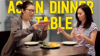 8 Types of Asians at The Dinner Table