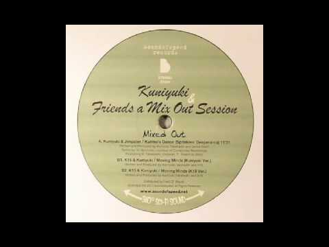 K15 & Kuniyuki - Moving Minds (K15 Remix)