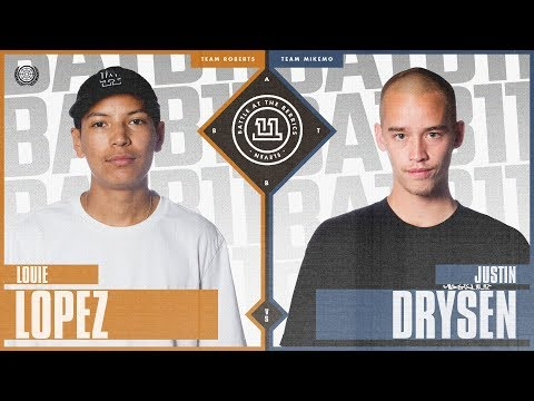 BATB 11  Louie Lopez vs. Justin Drysen