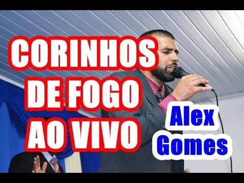 CORINHOS DE FOGO HINO PENTECOSTAL - ALEX GOMES AO VIVO 2017 MUITO FORTE