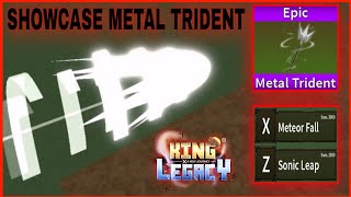 How To Get Metal Trident Sword ( Epic ) Showcase In King Legacy