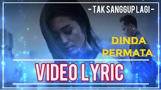 Dinda Permata Tak Sanggup Lagi Official Music Video Nagaswara Music