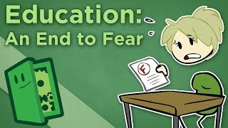 Extra Credits - Education: An End to Fear - Why Students Hate Homework