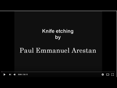 Knife Etching with Paul Emmanuel Arestan